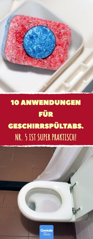 10 Anwendungen für Geschirrspültabs. hausmittel tabs