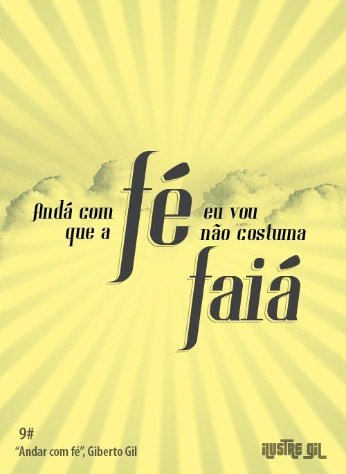 Andar Com Fe Gilberto Gil Versiculo Oracao Citacoes Frases