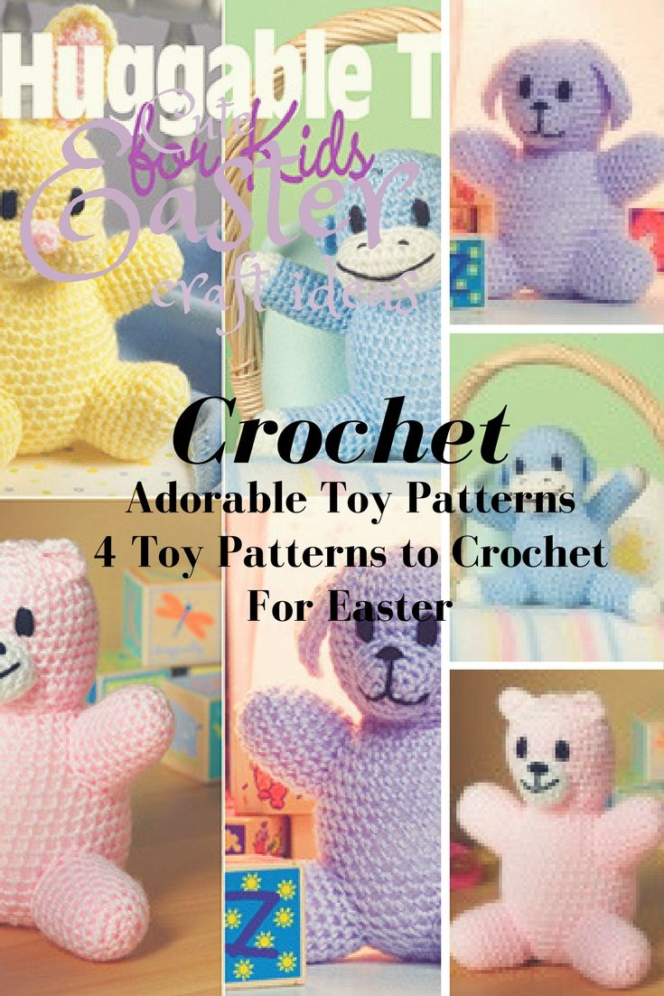 Crochet Toys for Easter patterns for 4 Adorable Stuffed toys to ...