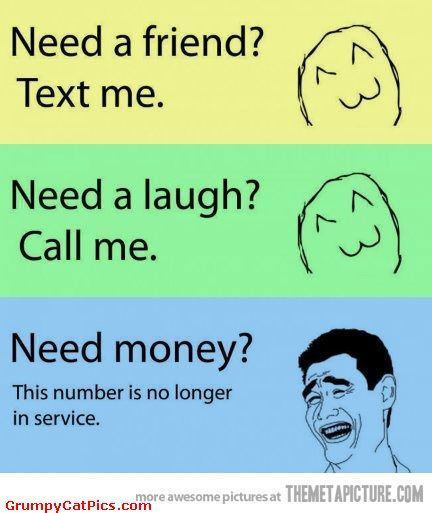 Money Memes Don T Call Me If You Need Money Very Funny Meme Faces Pictures Short Jokes Funny Friend Jokes Funny Quotes