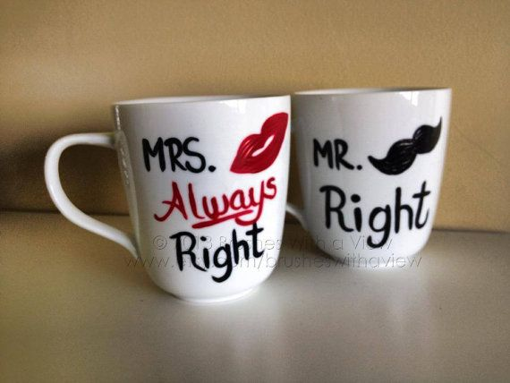 Mr Right And Mrs Always Coffee Mugs By Brusheswithaview 22 00