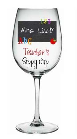 teachers sippy cup wine glass perfect teacher gift personalized wine glass. Black Bedroom Furniture Sets. Home Design Ideas