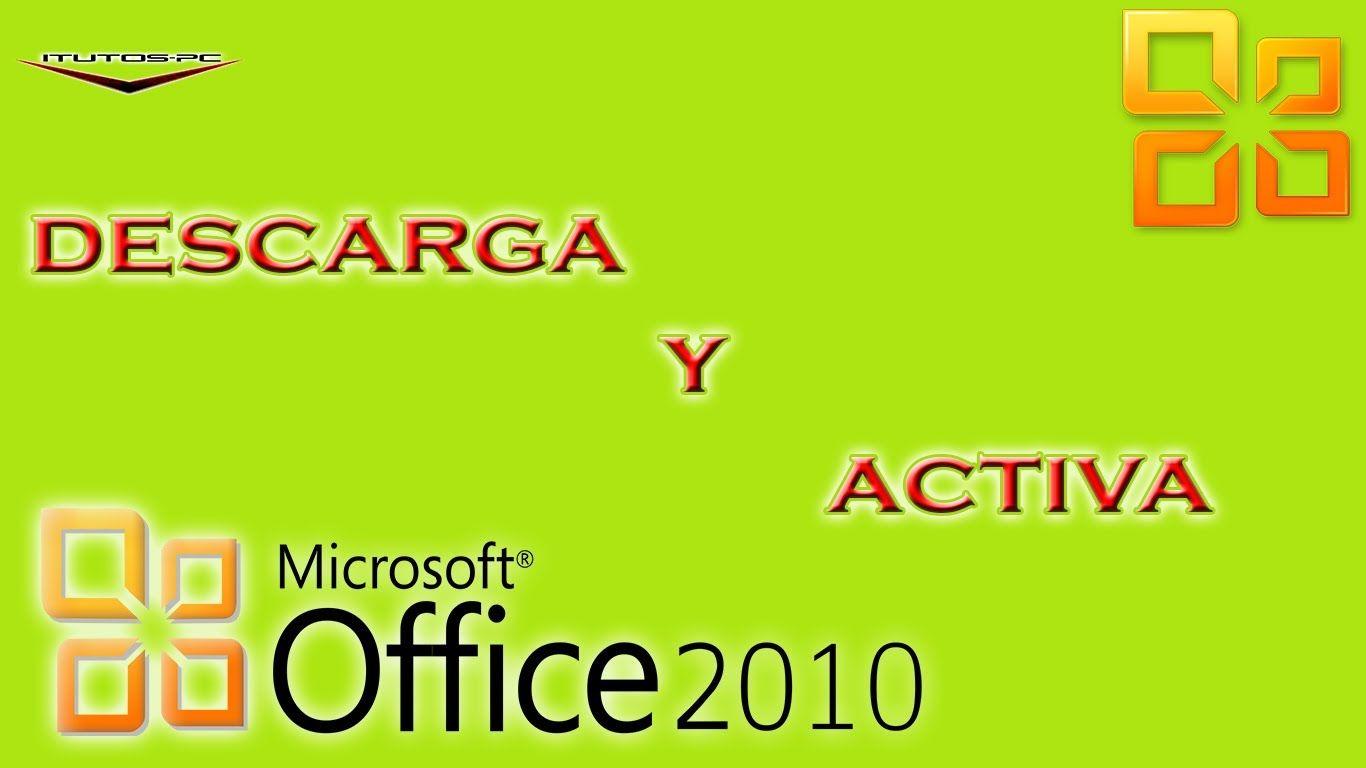 Descargar Office Professional Plus 2010 Activado Para Siempre 2016 Pc Youtube Microsoft Miguelitos