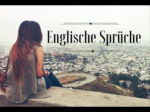 Englische Sprüche + Übersetzung   English Sayings + German ...