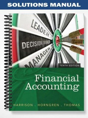 solutions manual for financial accounting 10th edition by harrison rh pinterest com