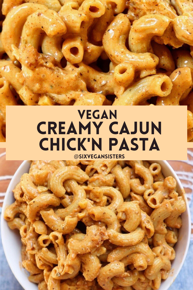 Vegan Creamy Cajun Chick'n Pasta