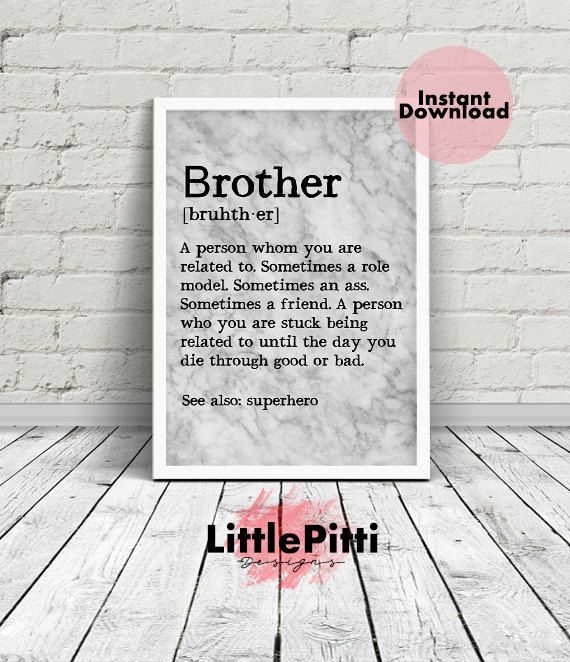 Brother gift funny, brother gift from sister, for brother, big