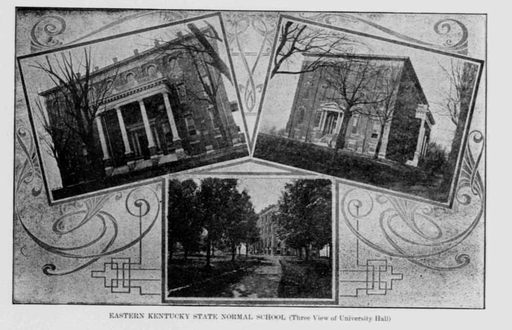 1910 Photos Of Eastern Kentucky State Normal School In Richmond Ky Located On Campus Of Forme Eastern Kentucky University Central University Teachers College
