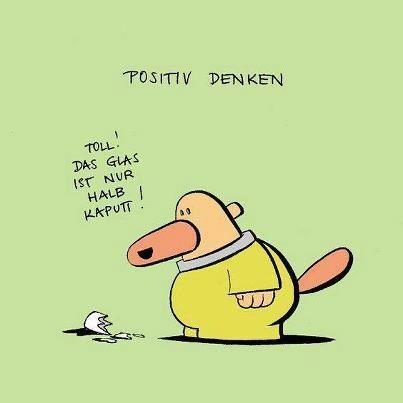 Positiv denken!