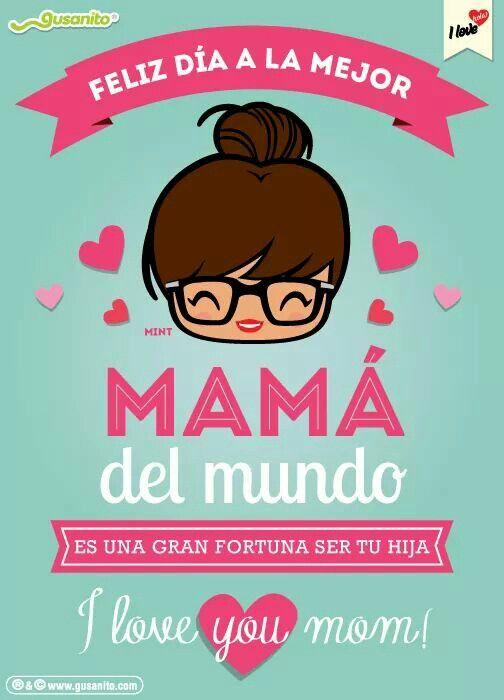 Cumple Feliz Dia De La Madre Feliz Dia Mama Frases Feliz
