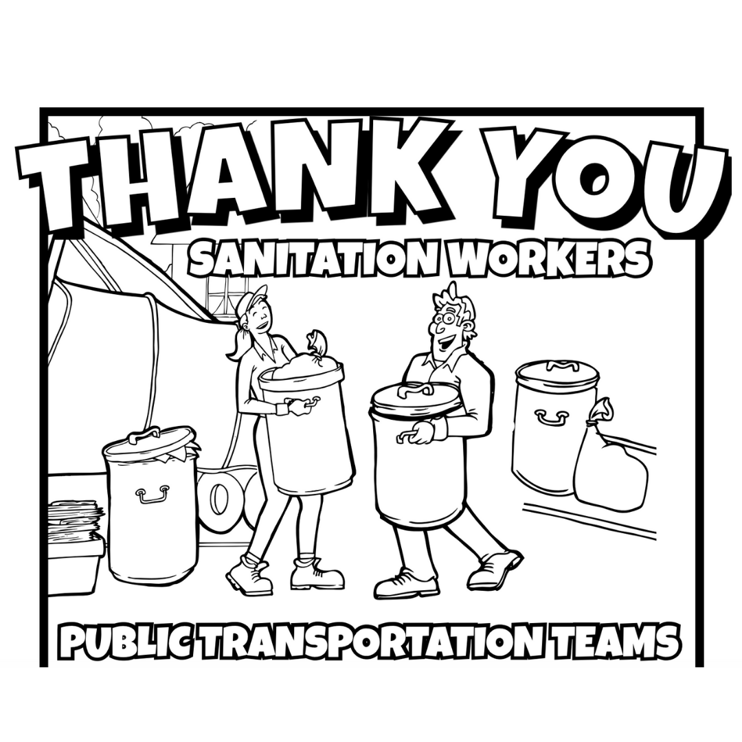 Hey Kids We Need Your Help Help Us Say Thank You To Our Essential Workers By Downloading A Coloring Page O Coloring Pages Fun Activities To Do Coloring Books