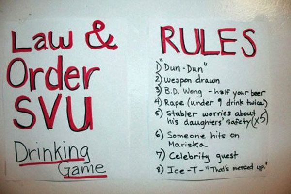 LAW & ORDER: SVU - THE DRINKING GAME!!!!!!!!!!!!!!!!!!!!!!!!!!!!!!!!!!!!!!!!!!!!!!!!!!!!!!!!!!!!!!!!!!!!!!!!!!!!!!!!!!!!!!!!!!!!!!!!!!!!!!!!!!!!!!!!!!!!!!!!!!!!!!!!!!!