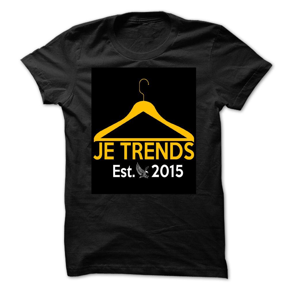 Shirt design 2017 -  Cool Tshirt Names Je Trends Est 2015 Shirt Design 2017 Je Trends Est