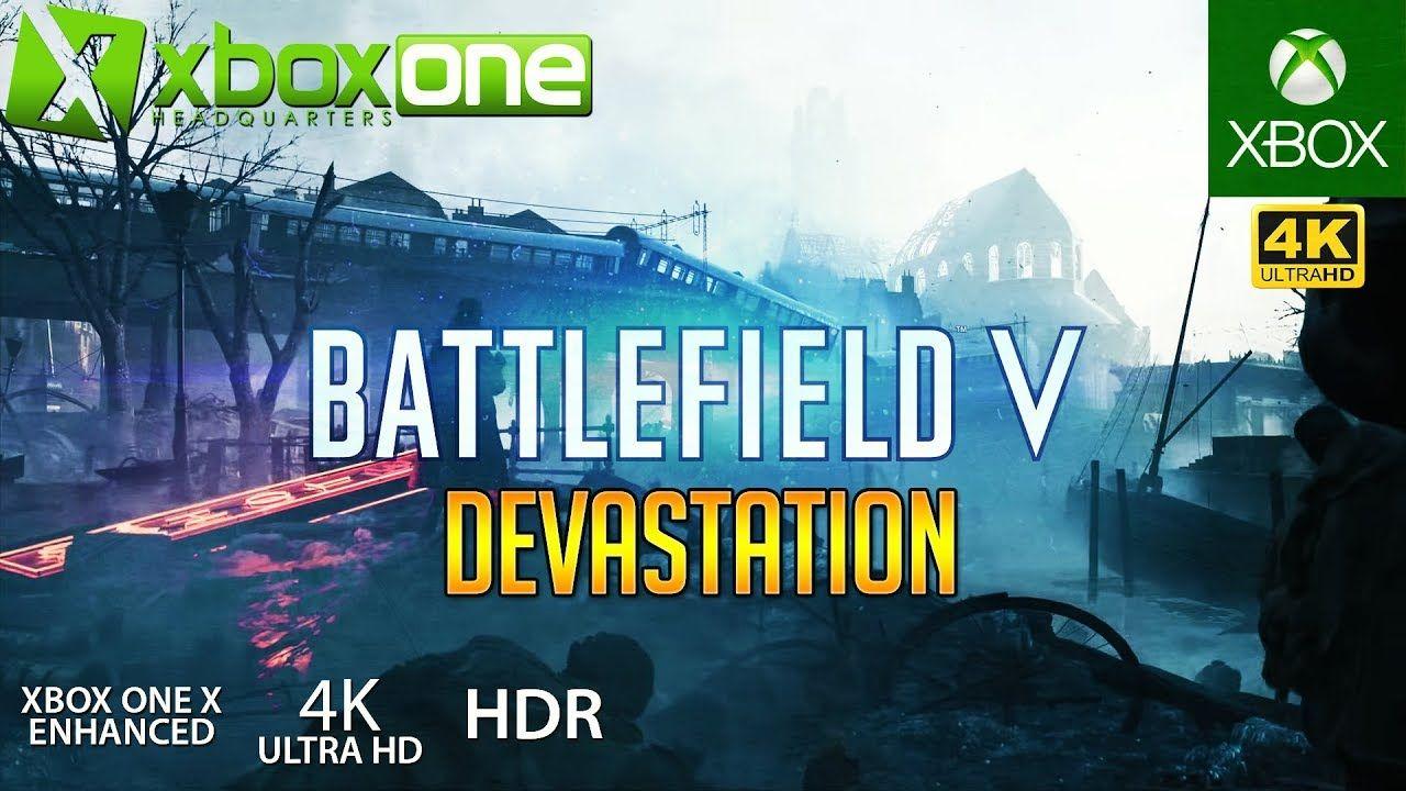 Xboxone 4k Xbox One X Battlefield 5 Gameplay Devastation