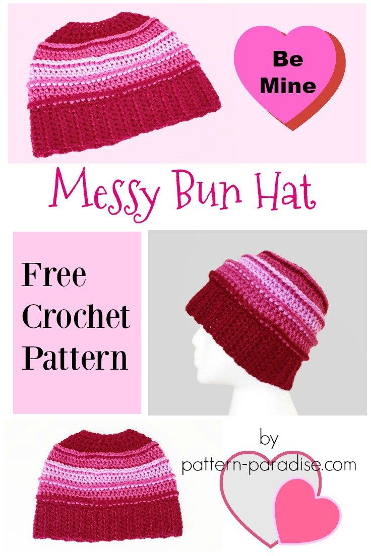 Free Crochet Pattern: Be Mine Messy Bun Hat | Pattern Paradise ...