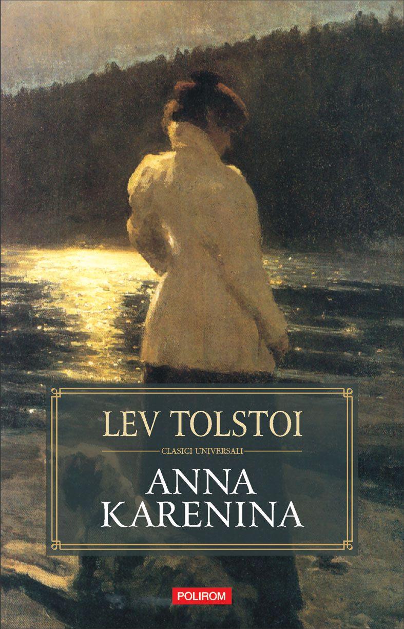 "Image result for cartea ""Anna Karenina"" de Lev Tolstoi polirom"