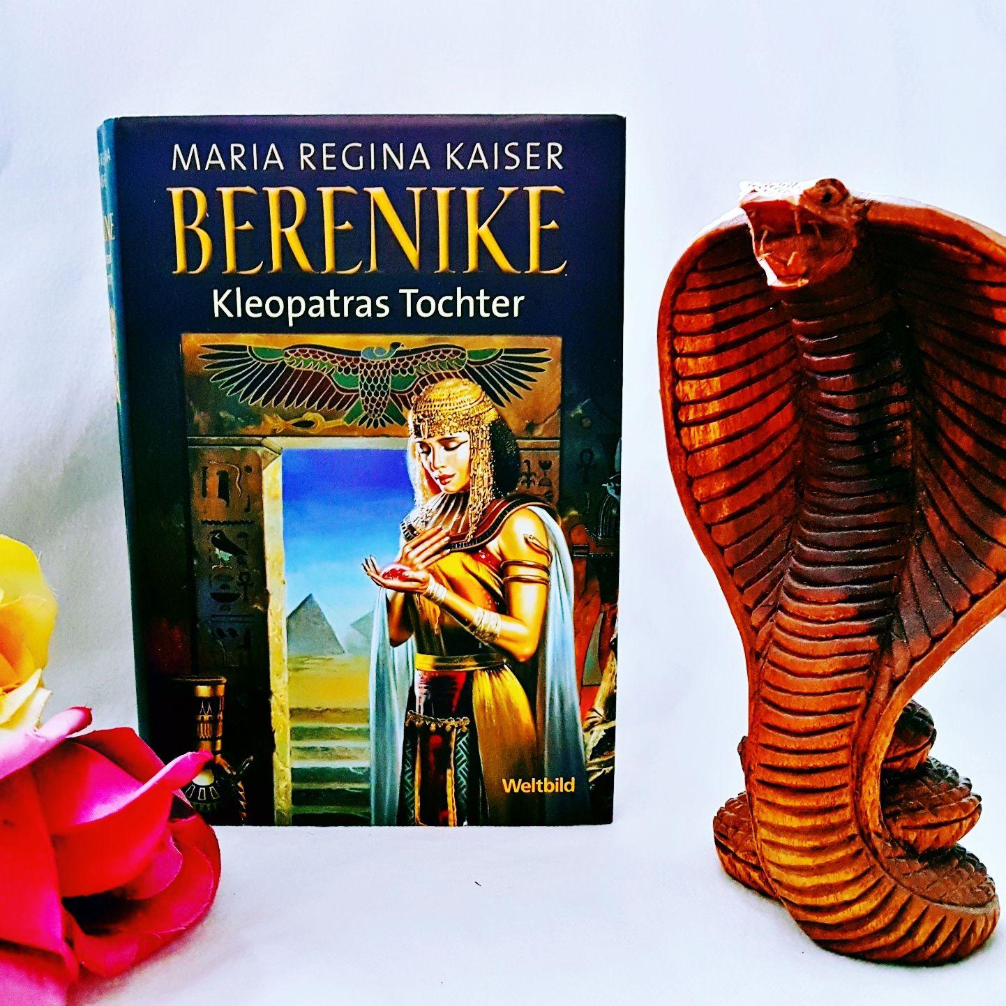 Berenike Kleopatras Tochter von Maria Regina Kaiser
