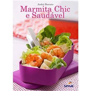 Livro - Marmita chic e saud??vel (acompanha sacola termica)