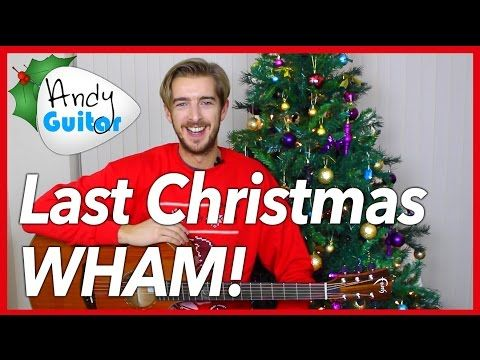 easy 4 chord christmas song last christmas by wham youtube - Last Christmas Youtube