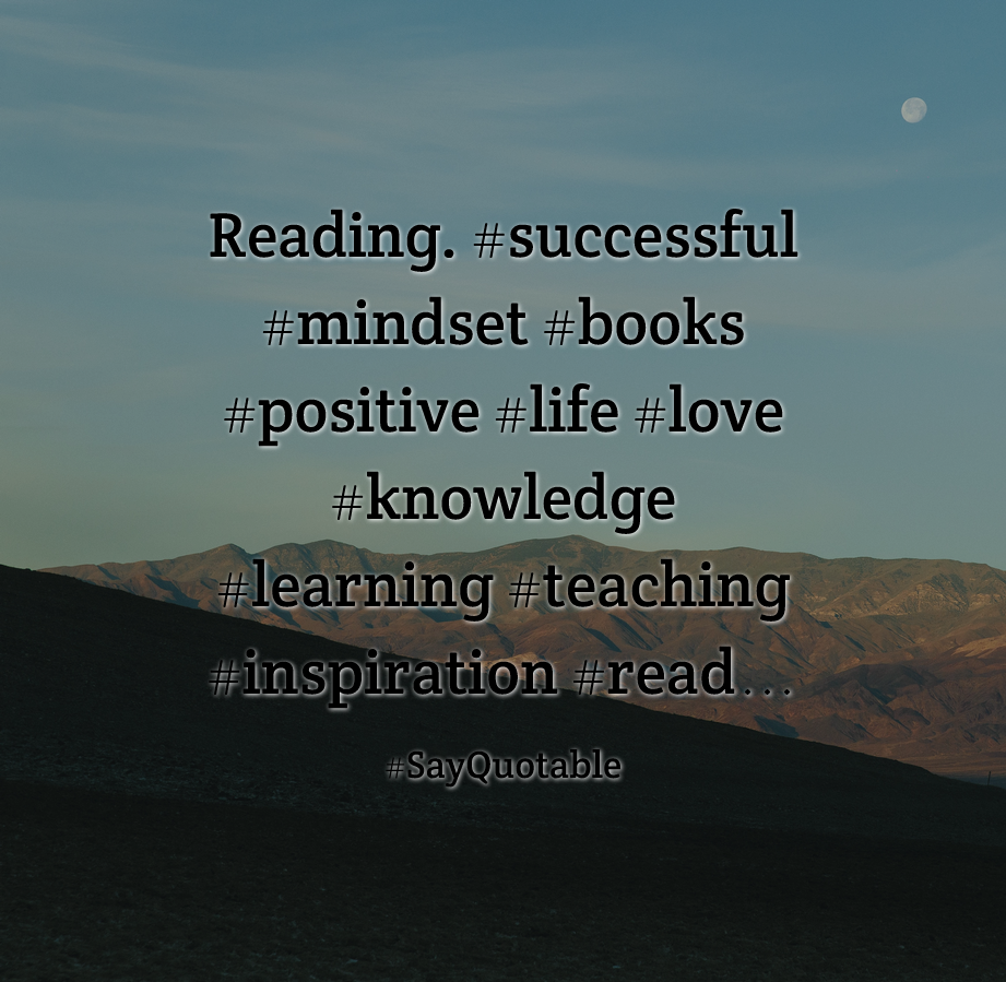 Attractive Quotes About Reading. #successful #mindset #books #positive #life #love