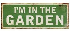 Blechschild - I´m in the Garden - Schild im Antik Look - Metallschild Nostalgie
