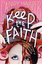 Keep the Faith by Candy Harper