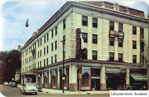 Lafayette Hotel Rockford Illinois