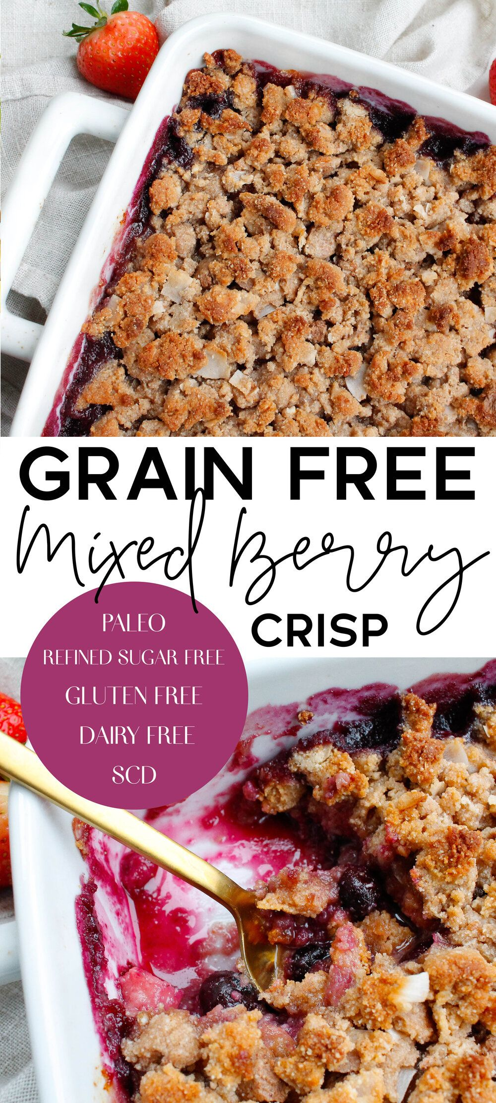 Paleo Mixed Berry Crisp    This paleo mixed berry crisp is perfect for a healthy spring and summer dessert. This paleo crisp is grain free, gluten free, dairy free, refined sugar free AND Specific Carbohydrate Diet friendly. The perfect healthy sweet treat!    plentyandwell.com    #specificcarbohydratediet #scddiet #paleocrisp