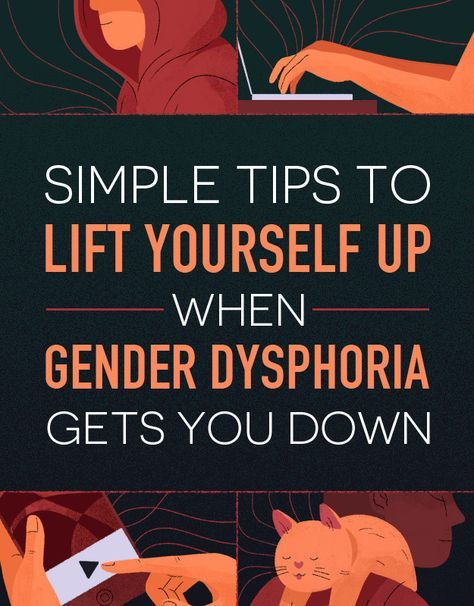 Tips for dating a transguy dysphoria
