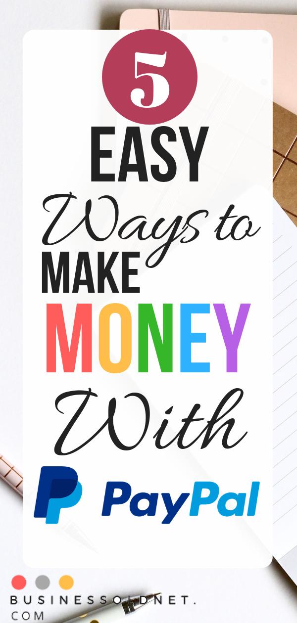 5 einfache Möglichkeiten, mit PayPal Geld zu verdienen    – Savings