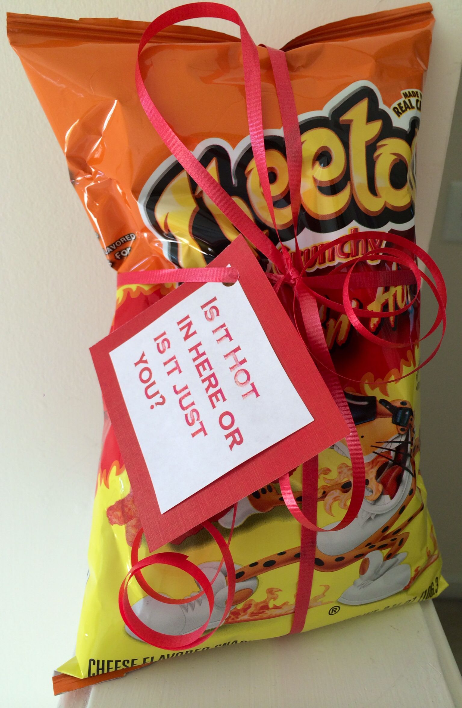 is it hot in here or is it just you diy boyfriend gift just attach the cute tag to a bag of flaming hot cheetos boyfriendgift
