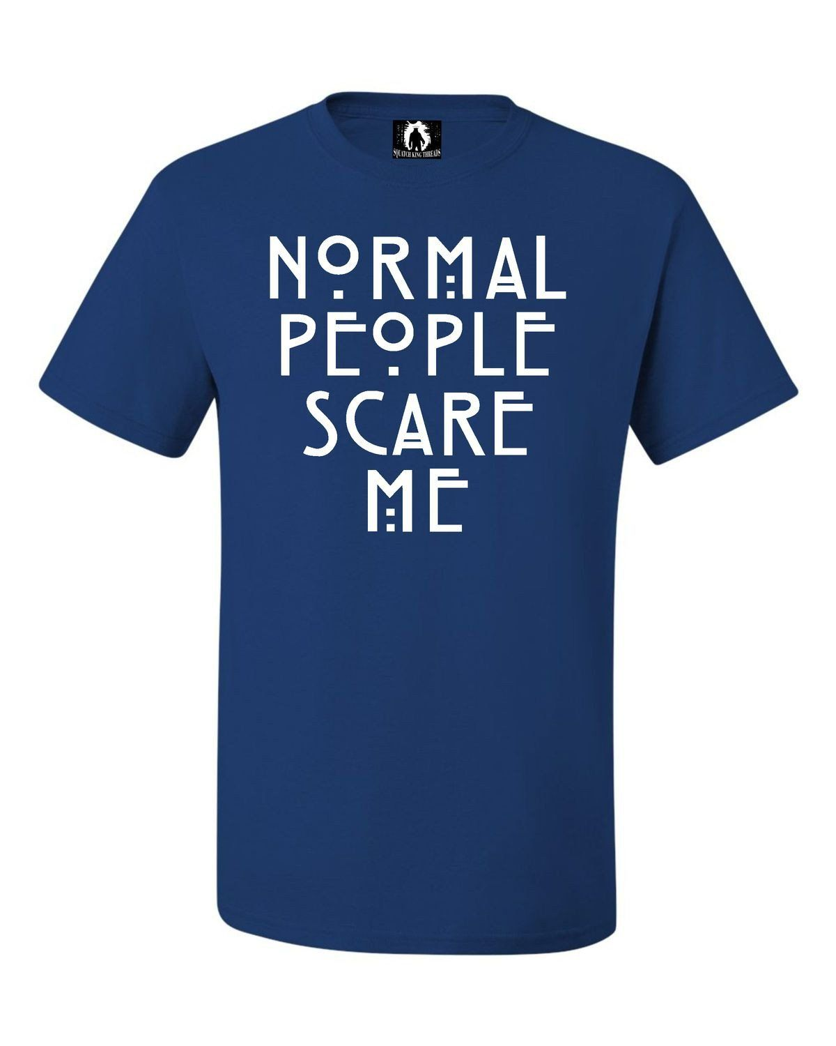 Adult Normal People Scare Me T-Shirt