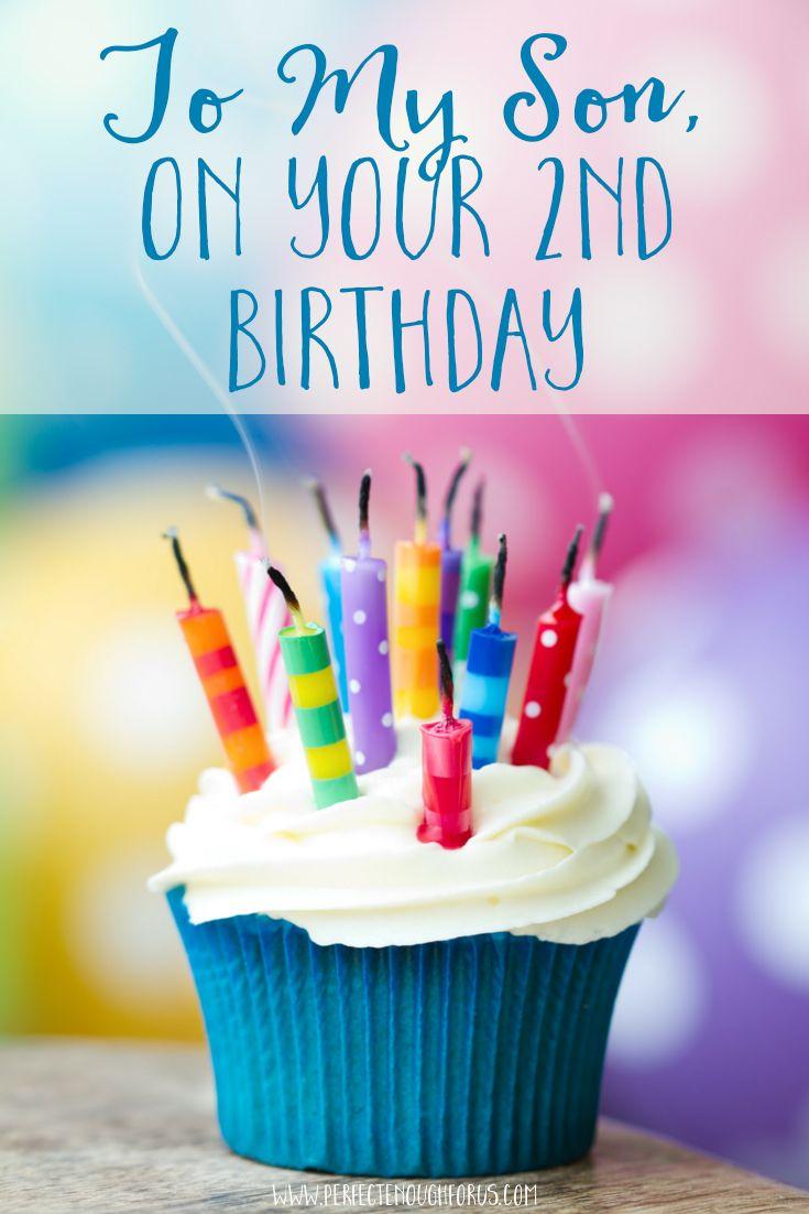 To My Son On Your 2nd Birthday Birthday Freebies Happy Birthday Cupcakes Birthday