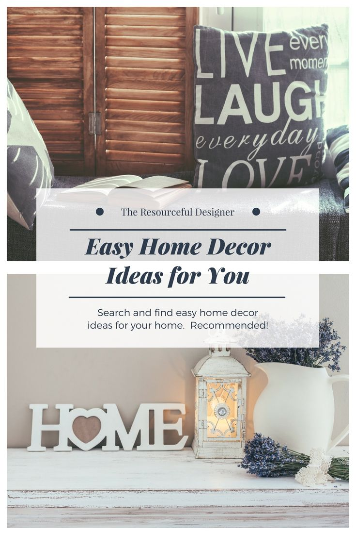 Easy Home Decor Creative Ideas - Integrating These Trouble-free Home ...