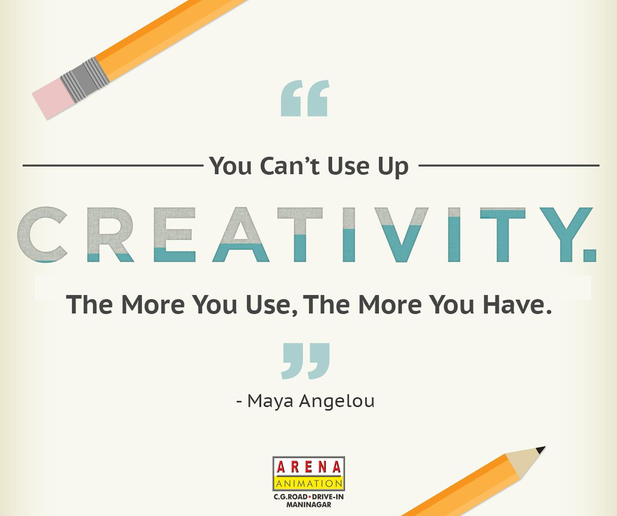 Mondaymotivation You Can T Use Up Creativity The More You Use The More You Have Maya Angelou Quote Graphic Design Course Animation Institute Web Design