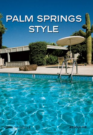 Palm Springs Style Ouline Publishing