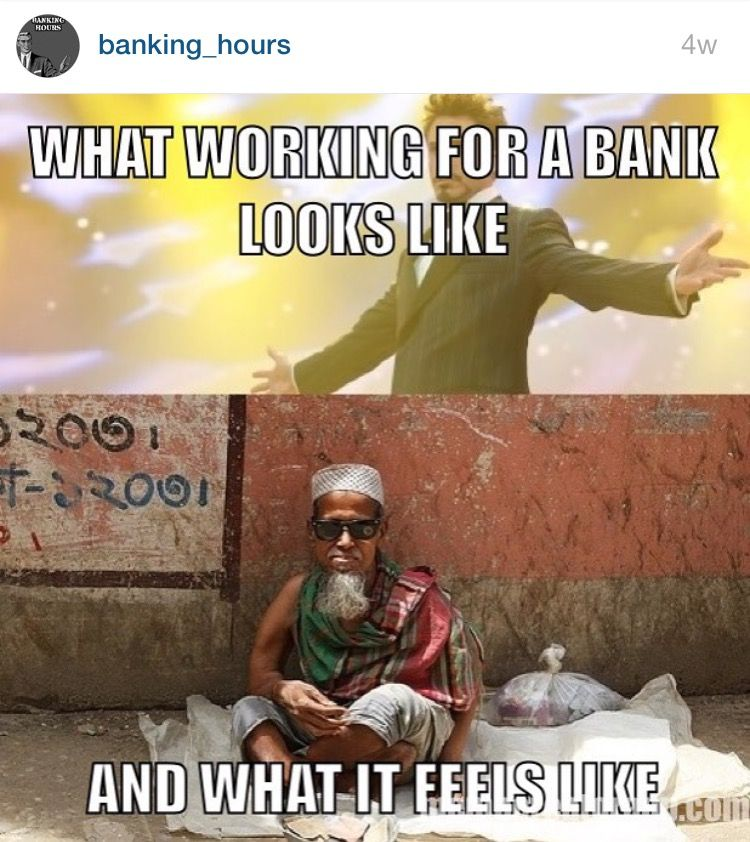 Awesome Bankinghumor Account On Ig Bankerslife Banking Life