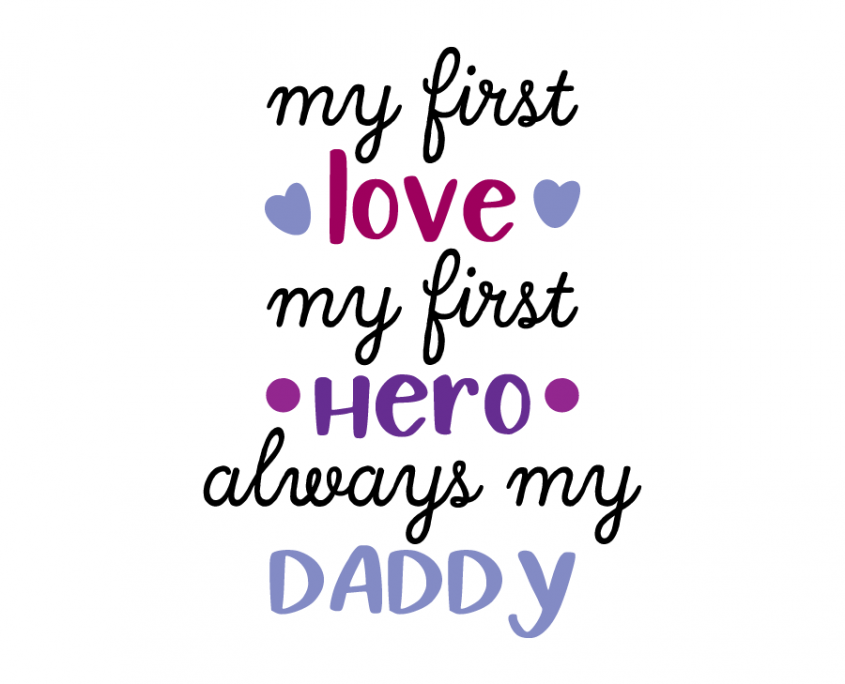 Free Svg Files Archives Page 12 Of 426 Lovesvg Com Daddy Daughter Quotes No One Loves Me Daddy