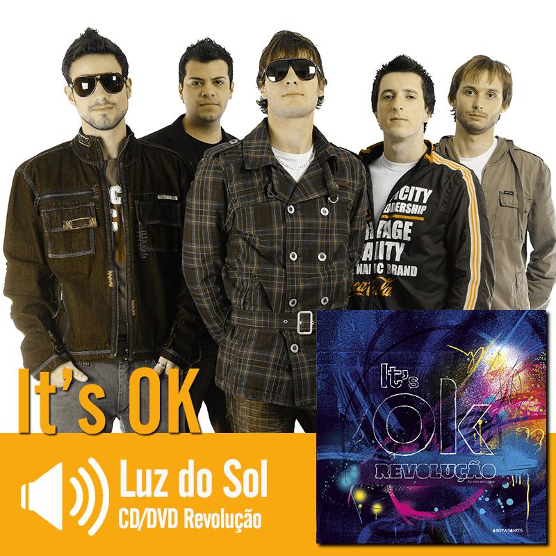 """Escute a música """"Luz do Sol"""" do CD/DVD Revolução do It's Ok: http://www.onimusic.com.br/player/player.aspx?IdMusica=802&utm_campaign=musicas-oni&utm_medium=post-26dez&utm_source=pinterest&utm_content=itsok-luz-do-sol-trecho-player"""