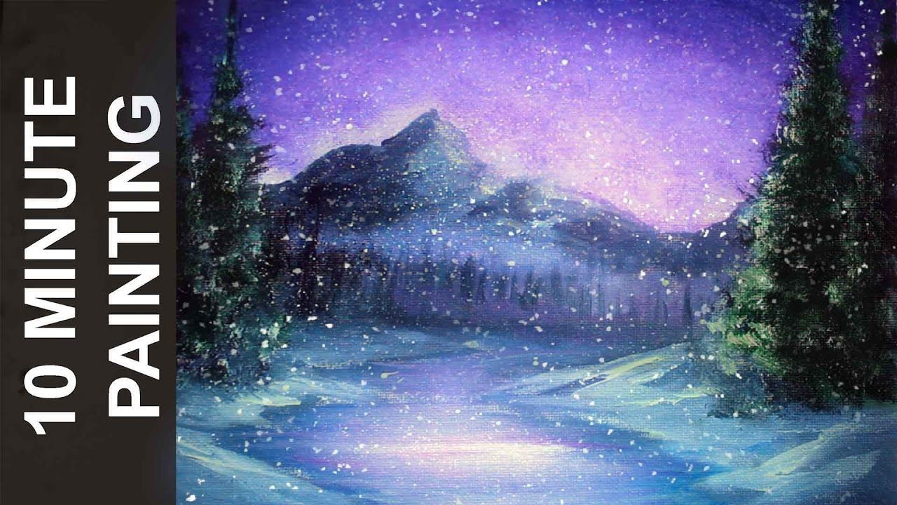 Painting A Snowy Winter Night Landscape With Acrylics In 10 Minutes Winter Painting Painting Tutorial Landscape Painting Tutorial
