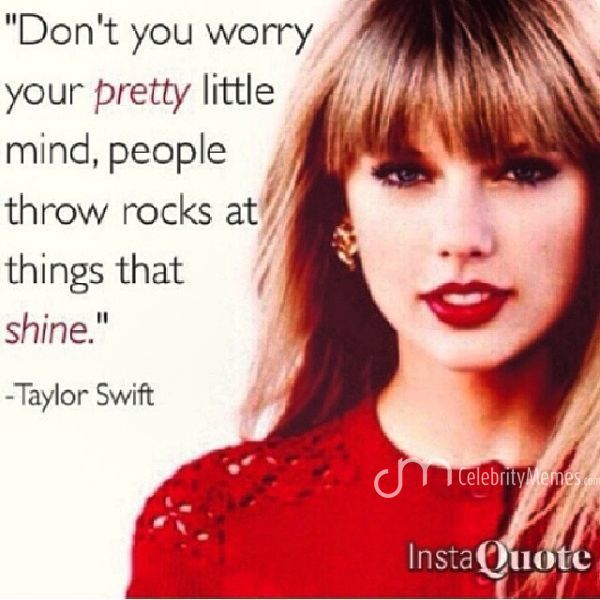 People Throw Rocks At Things That Shine Celebration Quotes Bullying Quotes Bullying