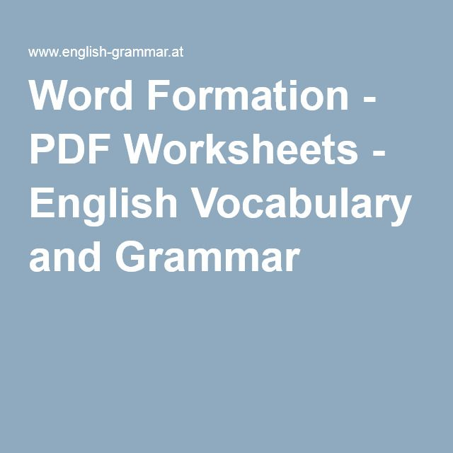 Word Formation - PDF Worksheets - English Vocabulary and Grammar