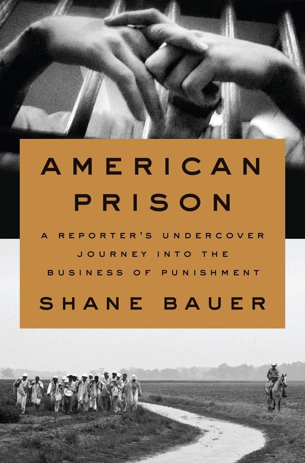 Download American Prison Shane Bauer PDF, American Prison