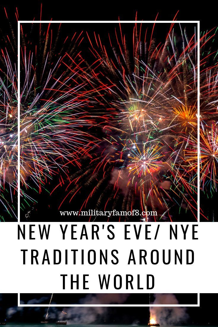 New Year's Eve/ NYE Traditions Around the World Nye