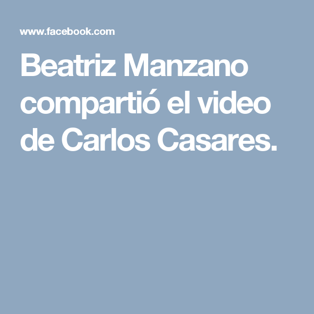 Beatriz Manzano compartió el video de Carlos Casares.