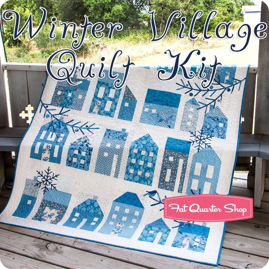 Winter Village Quilt Kit Featuring Blue Sky By Laundry Basket Quilts