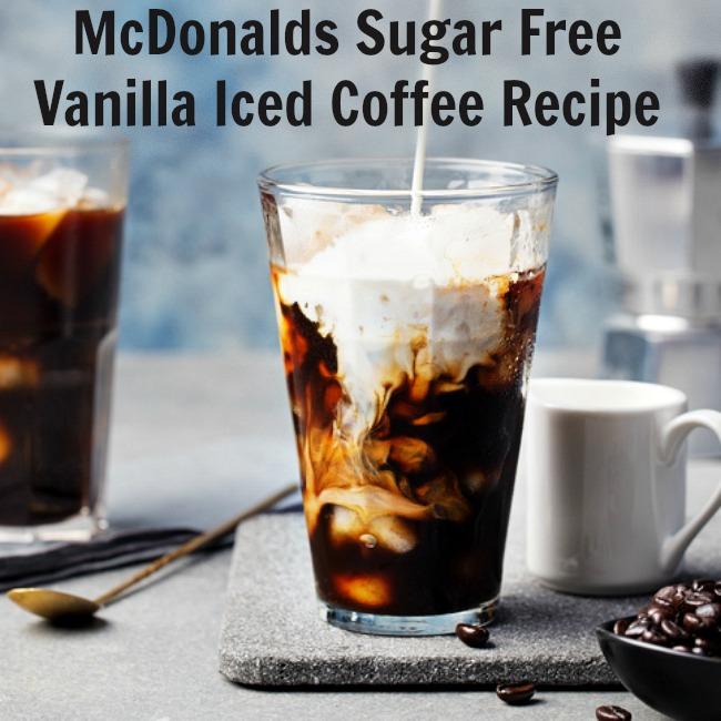 McDonald's Sugar Free Vanilla Iced Coffee Recipe (Make it