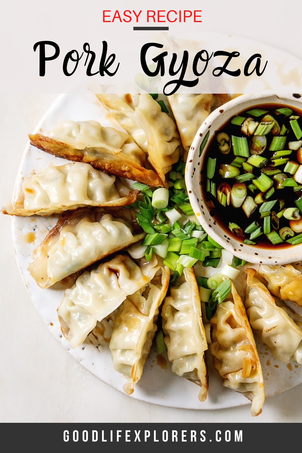 Pork Gyoza Recipe With Simple Dipping Sauce Recipe Pork Gyoza Recipe Recipes Vegan Dumplings