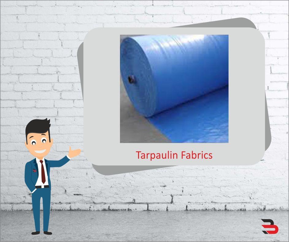 Tarpaulin Fabrics Are Used In Various Industries For Various Purposes We Export This Fabric Worldwide As Per Customized Requ Tarpaulin Laminated Fabric Fabric