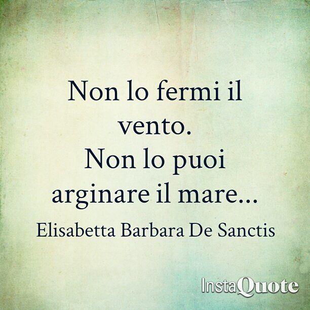 #elisabettabarbaradesanctis #quote #frasi #pensieri #citazioni #pensieri